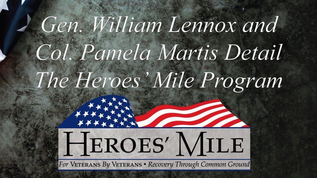 Heroes Mile General Lennox & Col Martis