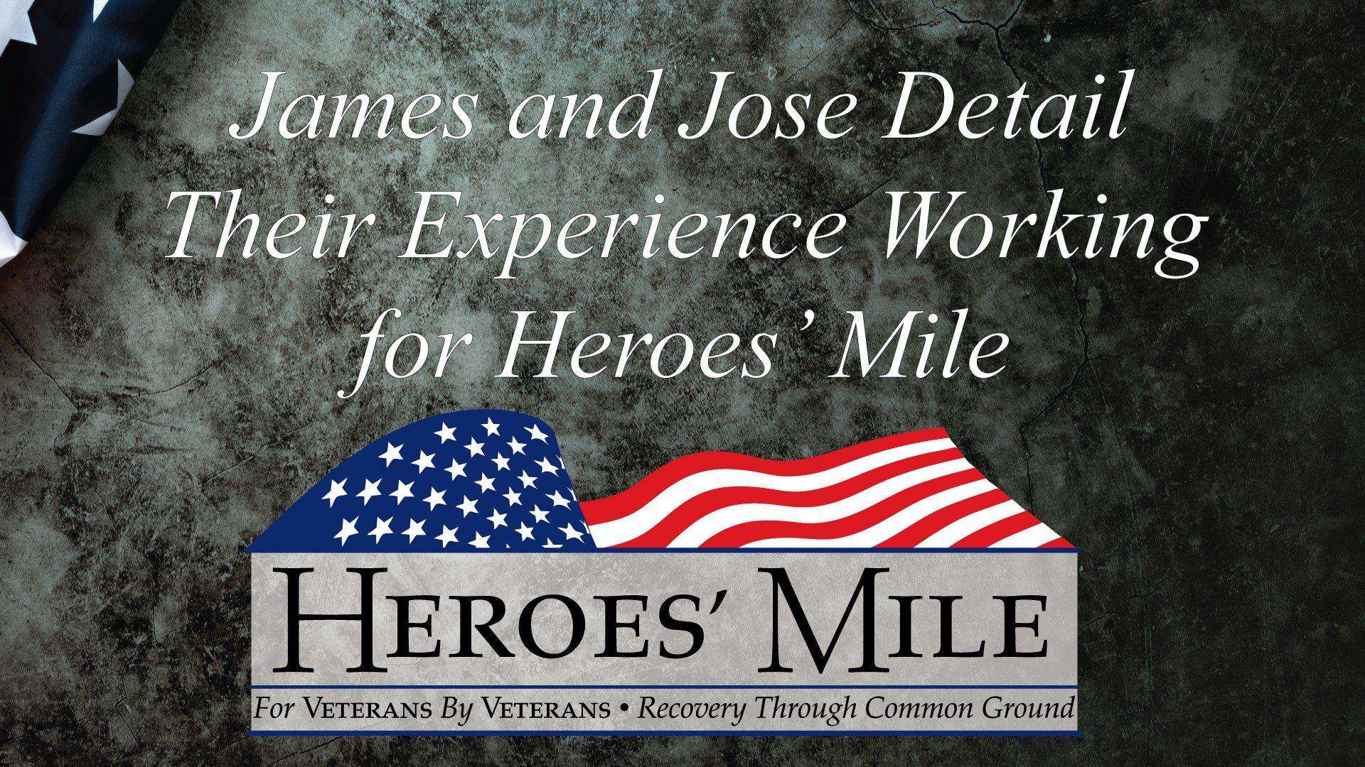 Heroes Mile James & Jose