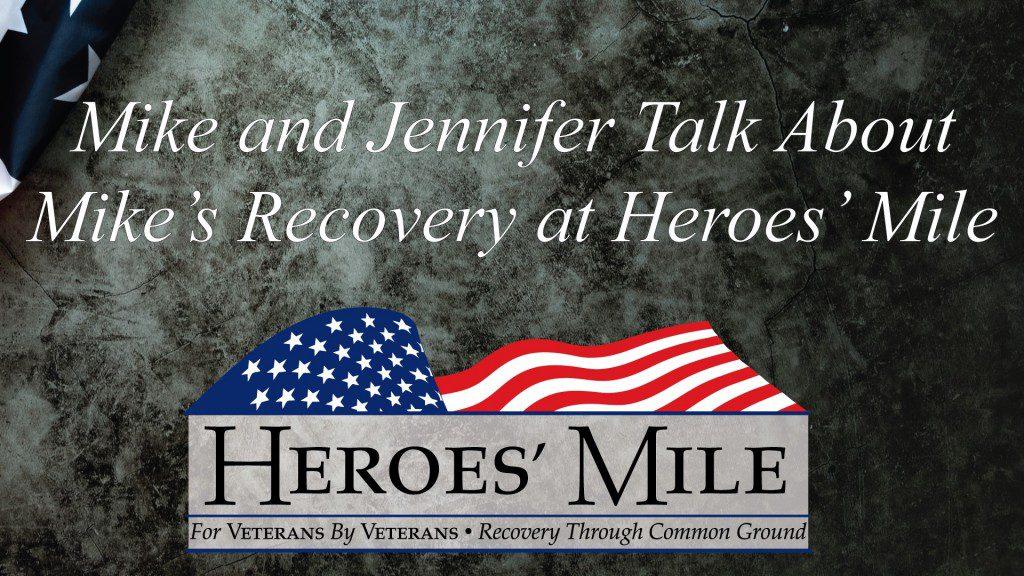 Heroes Mile – Mike & Jennifer